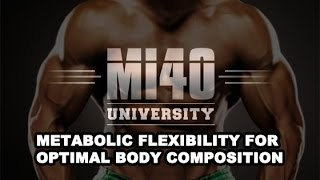 Metabolic Flexibility, Training, Nutrient Timing, Fats VS Carbs for Muscle Building