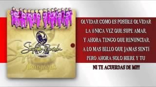 """La Séptima Banda """"Se Va Muriendo Mi Alma"""" (LETRA)"""