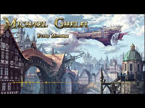 🎵Orchestral Steampunk Music - Flying Machines by Michael Ghelfi