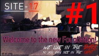 ROBLOX SCP Site 17 #1 Welcome to the new foundation (SCP 173 and 457 Test)