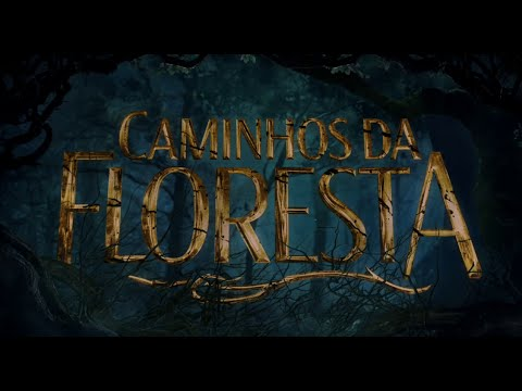 Trailer do filme Caminhos da floresta