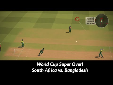 World Cup Super Over | Game 14 - South Africa vs. Bangladesh | Ashes Cricket 2017