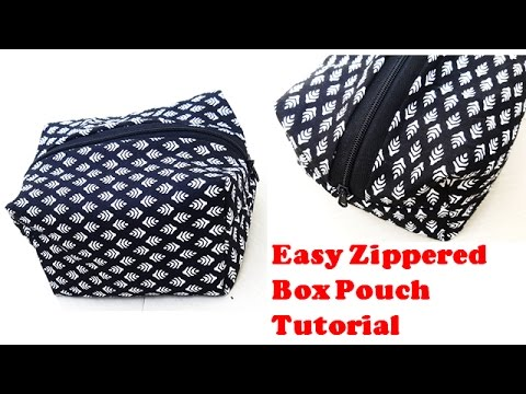Easy Zippered Box Pouch \Travelling Pouch Tutorial