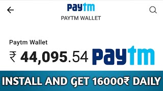 ₹16000 Paytm Cash Unlimited Trick Working 2019   Best Earning App 2019