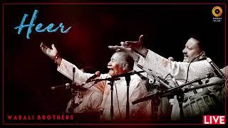 Heer   Wadali Brothers   Waris Shah   Wadali Music   Live   Audio   Traditional