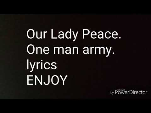 Our Lady Peace - One man army Lyrics
