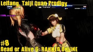 Dead Or Alive 6 PS4 Gameplay #8 (Leifang, Taiji Quan Prodigy)