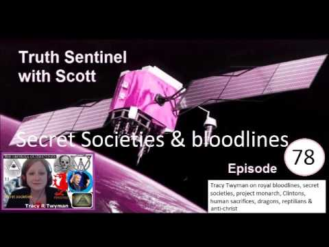Truth Sentinel with Scott ep 78 (Secret Societies & bloodlines with Tracy Twyman)