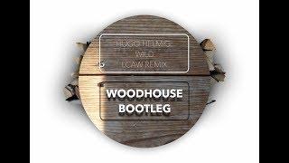Hugo Helmig: Wild (Lcaw Remix) ||Woodhouse Bootleg
