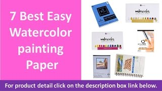 7 Best Easy Watercolor painting Paper   Watercolor painting Paper Reviews