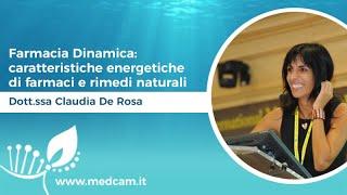 Farmacia Dinamica: caratteristiche energetiche di farmaci e rimedi naturali - Dott.ssa De Rosa