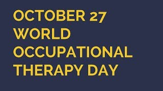 World Occupational Therapy Day|IMPORTANCE OF OCCUPATIONAL THERAPY|Malayalam