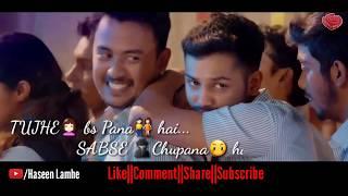 Itna Tumhe Chahna Hai Na Soch Sakogi Tum Status Video in MP4