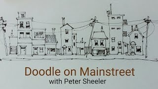 How to Draw a house, building or street scene. QUICK, EASY AND FUN. With Peter Sheeler
