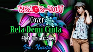 Download Cover || RELA DEMI CINTA || cipt. Thomas arya. Voc nurita GG MUSIC