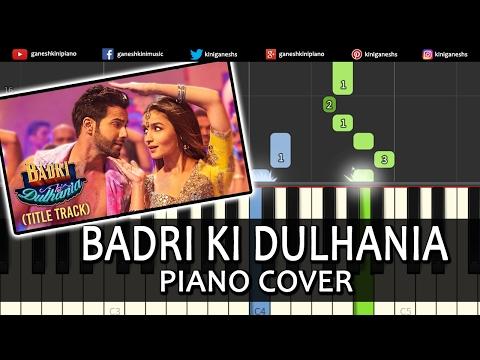Badri Ki Dulhania Badrinath Ki Dulhania|Varun Alia||Hindi Song|Piano Chords Tutorial Instrumental