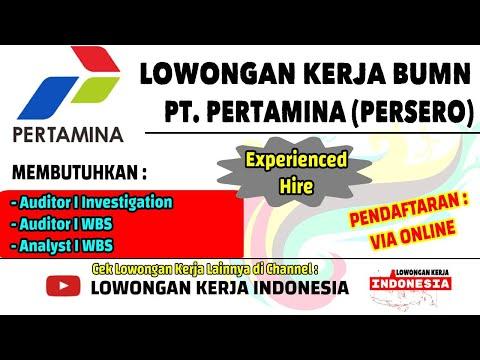 PT. PERTAMINA Merekrut Tenaga Berpengalaman (Experienced Hire) | Lowongan Kerja BUMN 2021 Terbaru