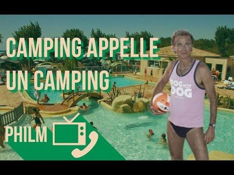 Camping VS un camping / Philm #8 : Patrick Chirac