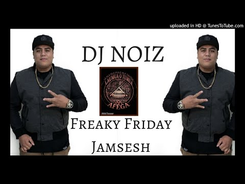 DJ NOIZ - FREAKY FRIDAY - [REMIX 2018]