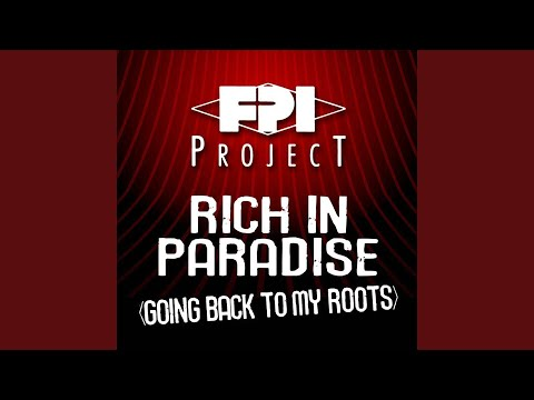Rich In Paradise (Going Back To My Roots) (Vocal Dance Remix)