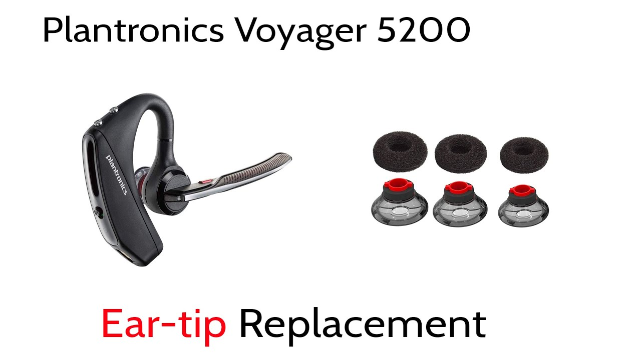 Replace Plantronics Voyager 5200 Eartips How To Tutorial Youtube