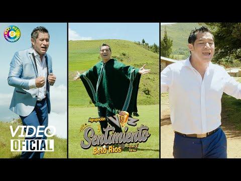 Mix Recuerdos Beto Rios  - Voz y Sentimiento / VIDEO CLIP OFICIAL