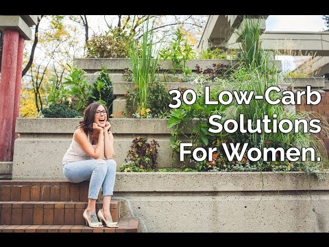 30 Low-Carb Solutions For Women.