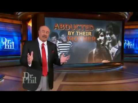 Dr Phil Show   Abducted  Their Mother