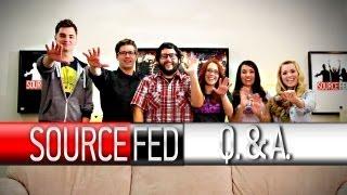 SourceFed Q & A