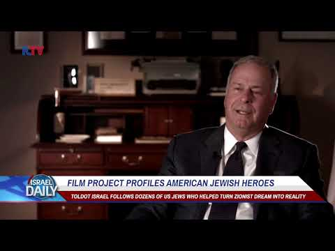 Film Project Profiles American Jewish Heroes - Your News From Israel