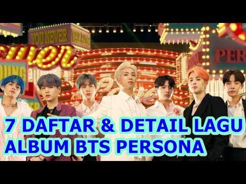 7 DAFTAR & DETAIL LAGU DALAM ALBUM BTS PERSONA