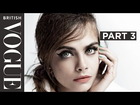 Cara Delevingne's Definitive Interview Part 3 | Celebrity Interviews | British Vogue
