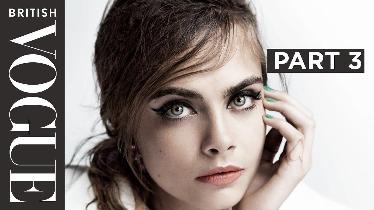 Cara Delevingne's Definitive Interview Part 3 | Celebrity Interviews | British Vogue