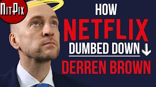 How Netflix Dumbed Down Derren Brown - NitPix