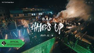 B A P HANDS UP M V Trailer