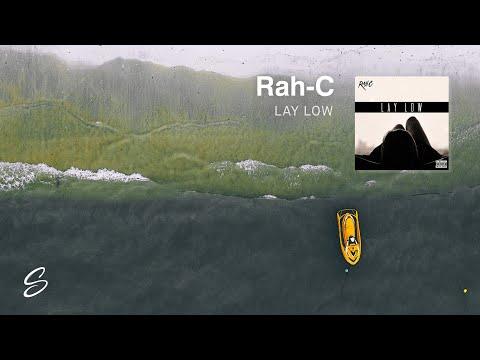 RahC  Lay Low