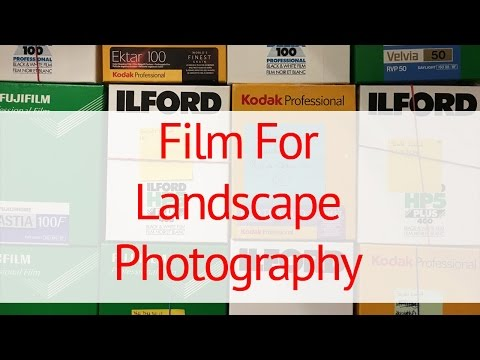Film for Landscape Photography:  Large Format Photography