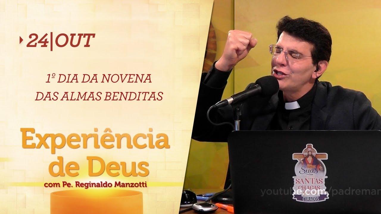 Experiência de Deus | 24-10-2019 | 1º Dia da Novena das Almas Benditas