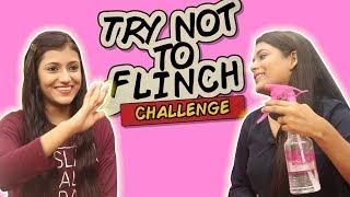 Try Not To Flinch Challenge Ft. Samreen Ali | Mahjabeen Ali