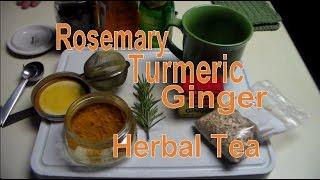 Rosemary Turmeric Ginger Herbal Tea Infusion