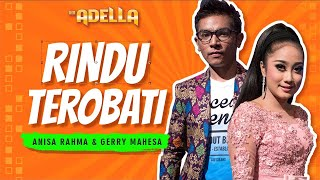 Download lagu Gerry Mahesa feat Anisa Rahma Rindu Terobati MP3