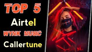 Top 5 Airtel Best Caller Tune 2021 | Best Hellotunes on Wynk Music | Best Hellotune Songs on Wynk |