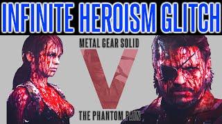 MGSV Phantom Pain - Infinite Heroism Glitch Exploit | Unlimited Heroism | Fast Hero | No Demon Snake