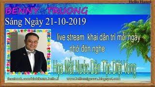 Benny Truong Truc Tiep( Sáng  Ngày 21-10-2019