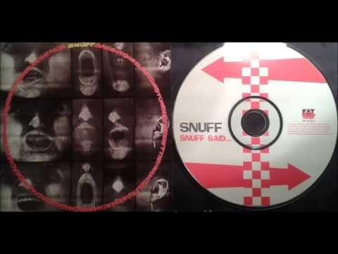 Snuff - Snuff Said... (Full Album)