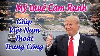 Trung cộng yếu thế - Việt Nam xúc tiến việc cho Mỹ thuê Cam Ranh