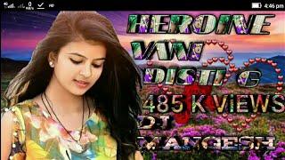HEROINE VANI DISTI G(DJ MANGESH)