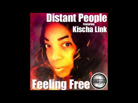 Distant People Ft Kischa Link- Feeling Free (Original Mix) Preview
