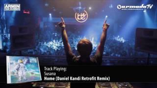 Armin van Buuren - Universal Religion Chapter 5: Susana - Home (Daniel Kandi Retrofit Remix)