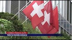 Etg - Cambio franco-euro, sale la moneta svizzera